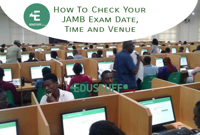 Jamb exam date 2021, time and venue