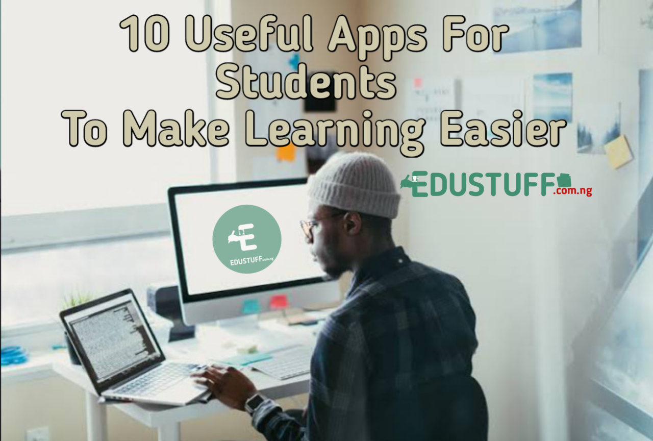 10 Useful Apps For Students To Make Learning Easier 2021