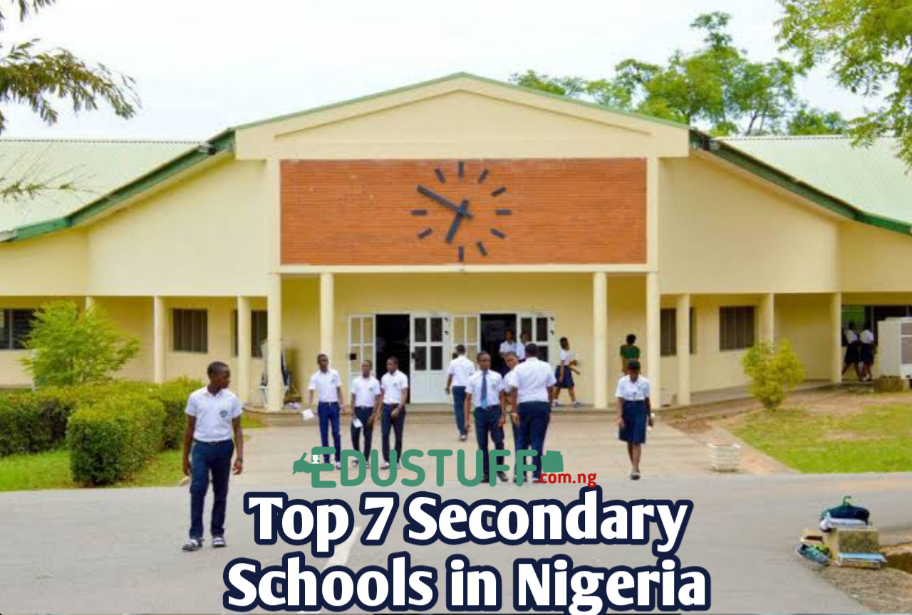 Top 7 Best Secondary Schools In Nigeria 2021