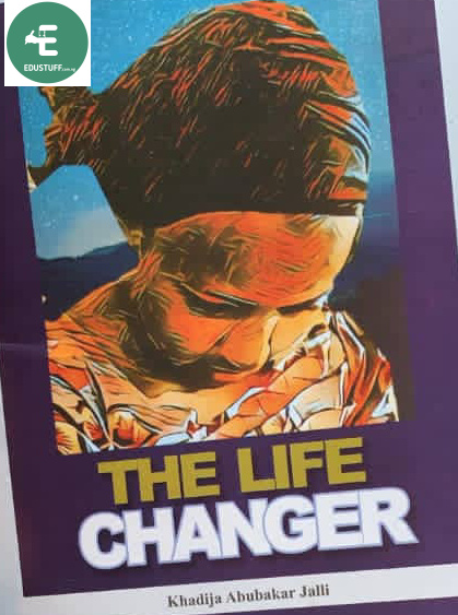 The Life Changer Questions and Answers Chapter 5 (Five): JAMB Novel 2021