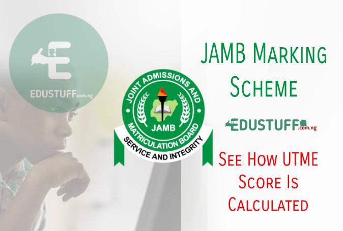 JAMB Marking Scheme 2021 | Check JAMB Grading System Now