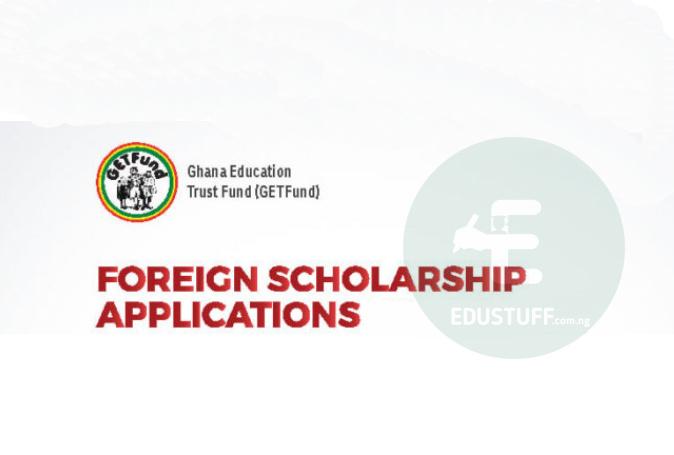Ghana Education Trust Fund Foreign Scholarship 2021/2022